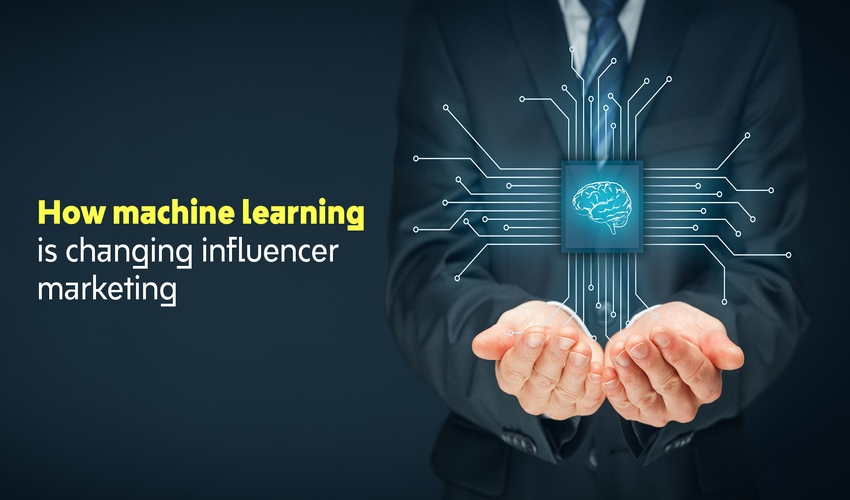 How Machine Learning is changing Influencer Marketing
